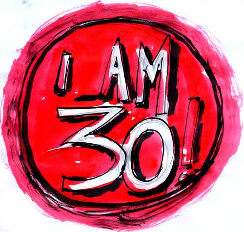 I'm 30
