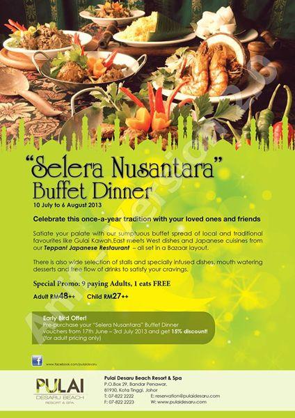 Selera Nusantara Buffet Dinner 2013 - Pulai Desaru Beach Resort & Spa Kota Tinggi
